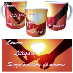 Tazza In Ceramica L'amore e' Litigare.... Tazze SImpatiche 10x8 PS 09370-5 Pelusciamo Store Marchirolo