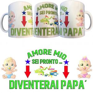 Tazza Amore Mio Sei Pronto Diventerai Papa' Tazze In Ceramica PS 09370-12 Pelusciamo Store Marchirolo