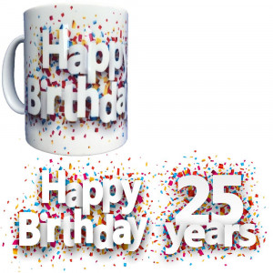 Tazza In Ceramica Happy Birthday 25 Years Tazze Regalo PS 09370-20 Pelusciamo Store Marchirolo