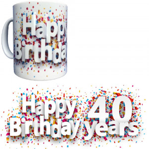Tazza In Ceramica Happy Birthday 40 Years Tazze Regalo PS 09370-22 Pelusciamo Store Marchirolo