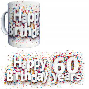 Tazza In Ceramica Happy Birthday 60 Years Tazze Regalo PS 09370-24 Pelusciamo Store Marchirolo