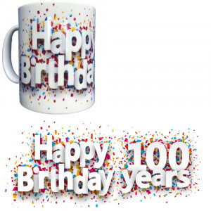 Tazza In Ceramica Happy Birthday 100 Years Tazze Regalo PS 09370-28 Pelusciamo Store Marchirolo