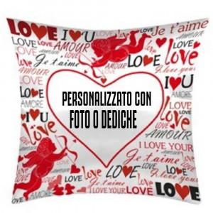 Cuscino I Love You San Valentino e38x38 cm Personalizzabile Foto o Frasi PS 10349 Gadget Personalizzato Pelusciamo Store Marchirolo