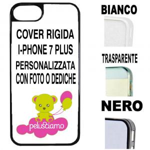 Cover Iphone 7 Plus Plastica Personalizzabile Con Foto o Dediche PS 11092 Pelusciamo Store Marchirolo